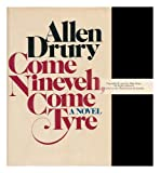 Come Nineveh, Come Tyre: The Presidency of Edward M. Jason (0385043929) by Drury, Allen