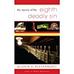 The Mystery of the Eighth Deadly Sin | Gloria D'Alessandro