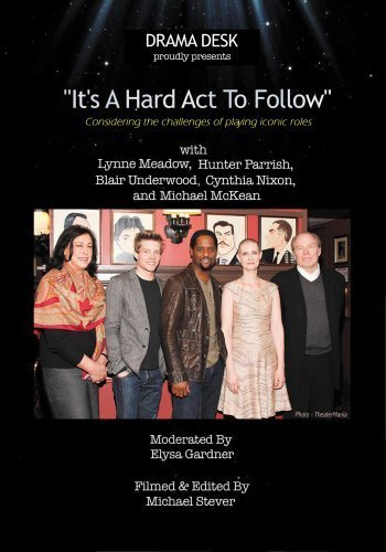 Drama Desk presents, It's A Hard Act To Follow
