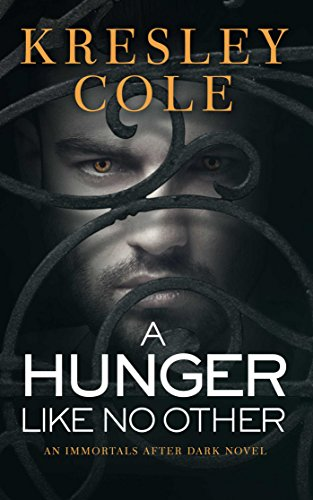 A Hunger Like No Other Immortals After Dark Book 1