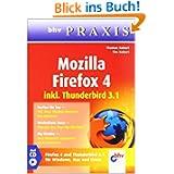 Mozilla Firefox 4: inkl. Thunderbird 3.1 (bhv Praxis)
