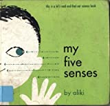 My 5 Senses (0064450090) by Aliki