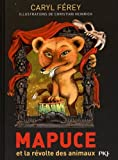 Mapuce et la révolte des animaux