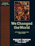 We Changed the World: African Americans 1945-1970 (Young Oxford History of African Americans)