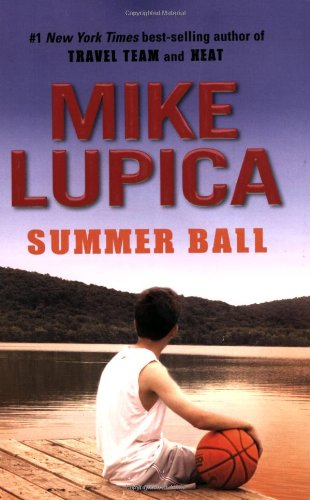 Summer Ball by Mike Lupica