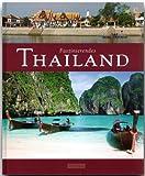 Faszinierendes THAILAND - Ein Bildband mit über 100 Bildern - FLECHSIG Verlag (Faszination)