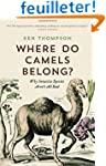 Where Do Camels Belong?: Why Invasive...