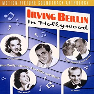 Irving Berlin In Hollywood (Film Score Anthology)
