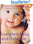 Complete Baby and Childcare: Everythi...