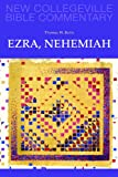 img - for Ezra, Nehemiah (New Collegeville Bible Commentary) book / textbook / text book