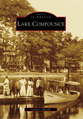 Lake Compounce (Images of America: Connecticut)