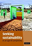 img - for Seeking Sustainability in an Age of Complexity book / textbook / text book