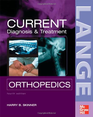 CURRENT Diagnosis & Treatment in Orthopedics, Fourth...