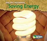 Saving Energy (Help the Environment)