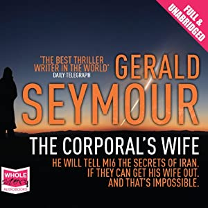 The Corporal's Wife | [Gerald Seymour]