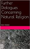 img - for Further Dialogues Concerning Natural Religion book / textbook / text book