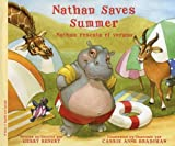 Nathan Saves Summer / Nathan rescata el verano (English and Spanish Edition)