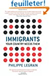 Immigrants - Your Country Needs Them
