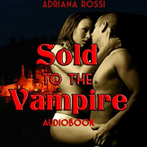 Sold to the Vampire Audiobook