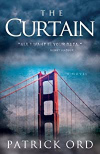 (FREE on 7/4) The Curtain - A Novel by Patrick Ord - http://eBooksHabit.com