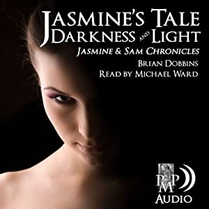 Jasmine's Tale: Darkness and Light Audiobook