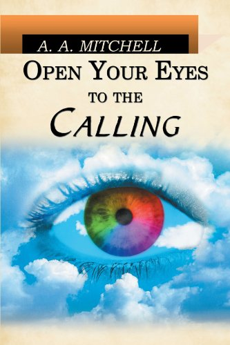 Open Your Eyes to the Calling