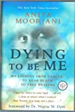 img - for Dying To Be Me book / textbook / text book