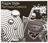 echange, troc Compilation, Fragile State - Remixes / Classics