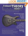 Fretboard Theory Volume II: Book Two...