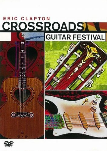 クロスロード - ギター・フェスティヴァル [DVD]