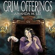 Grim Offerings: Aisling Grimlock, Book 2 | Amanda M. Lee