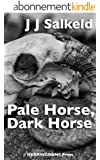 Pale Horse, Dark Horse (The Lakeland Murders Book 5) (English Edition)