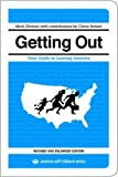 Getting Out: Your Guide to Leaving America (Updated and Expanded Edition) (Process Self-reliance Series)