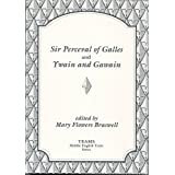 Sir Perceval of Galles and Ywain and Gawain (TEAMS Middle English Texts)