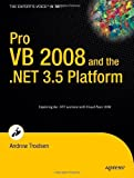 Pro VB 2008 and the .NET 3.5 Platform (Windows.Net)