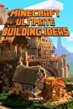 img - for Ultimate Building Ideas Book for Minecraft: Amazing Building Ideas and Guides for You book / textbook / text book