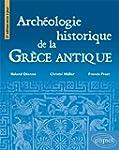 Arch�ologie Historique de la Gr�ce An...