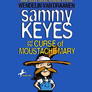 Sammy Keyes and the Curse of Moustache Mary Audiobook