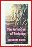 img - for The Formation of Scripture book / textbook / text book