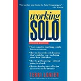 Working Solo: The Real Guide to Freedom & Financial Success with Your Own Businessby Terri Lonier