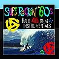 Surf Rockin' '60s - Rare 45 RPM Instrumentals
