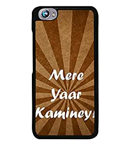 Mere Yaar Kamieny 2D Hard Polycarbonate Designer Back Case Cover for Micromax Canvas Fire 4 A107