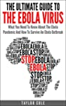 The Ultimate Guide To The Ebola Virus...