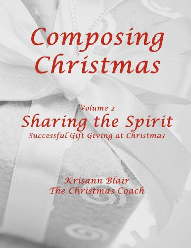 Sharing the Spirit: Gifts at Christmas (Volume 2)
