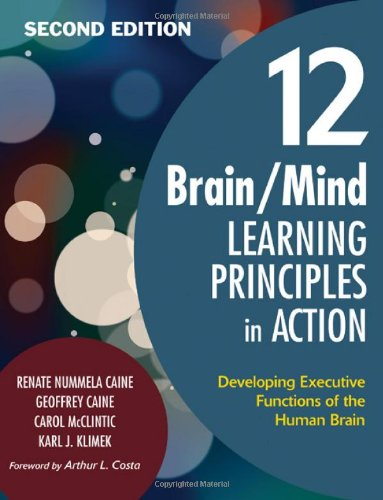 12 Brain/Mind Learning Principles in Action: Developing...