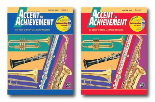 Accent On Achievement With Interactive Cd For Electric Bass Guitar- Two Book Set - Includes Book 1 And Book 2