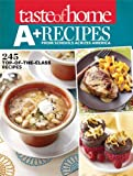 Taste of Home A+ Recipes from Schools Across America: 245 Top-of-the-Class Recipes