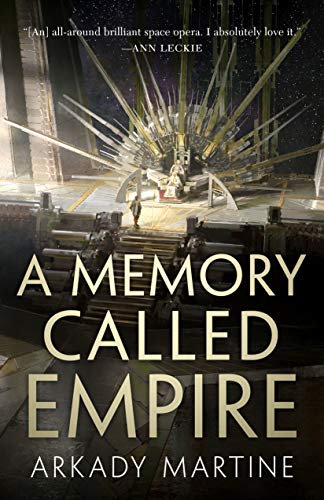 A Memory Called Empire (Teixcalaan) [Martine, Arkady] (Tapa Dura)