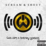 Scream & Shout (Dirty / Main) [feat....