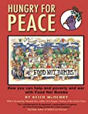 img - for Hungry for Peace: How You Can Help End Poverty and War with Food Not Bombs book / textbook / text book